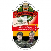 Dont Tell Them Your Name Pyke 4.6% by Muirhouse Brewery