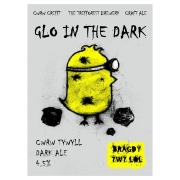 Glo In The Dark 4.5% by Bragdy Twt Lol