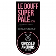 Le Douff Super Pale 4.7% by Crossed Anchors