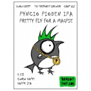 Pretty Fly For a Magpie 5.0% by Bragdy Twt Lol
